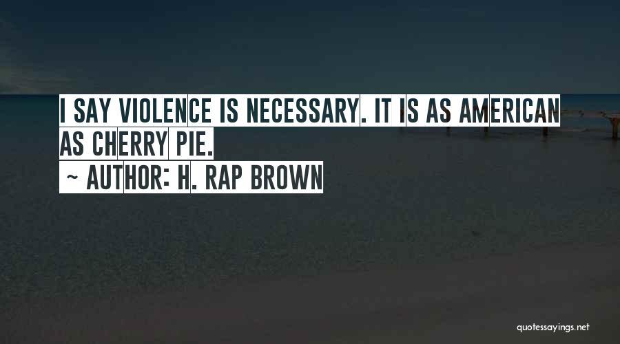 H. Rap Brown Quotes 880858