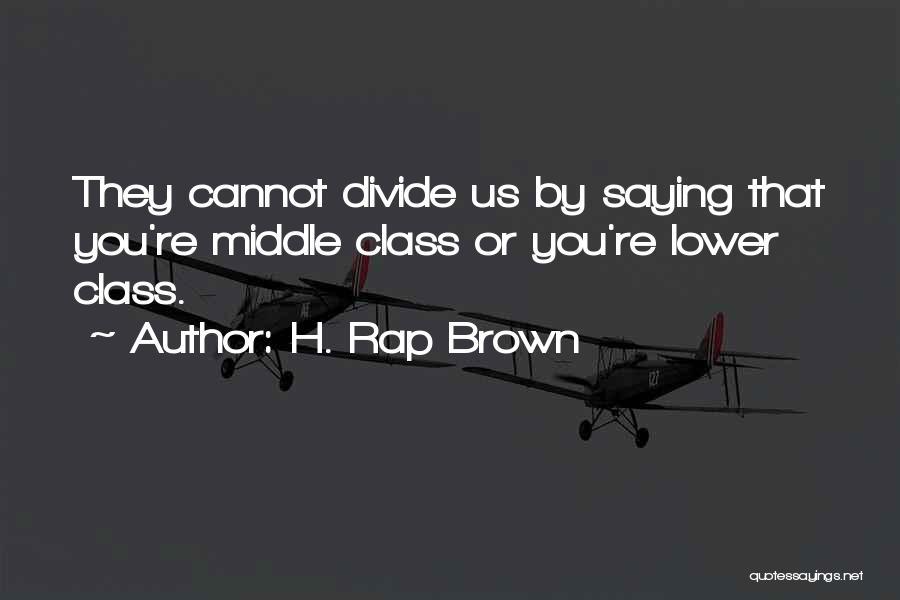 H. Rap Brown Quotes 925212