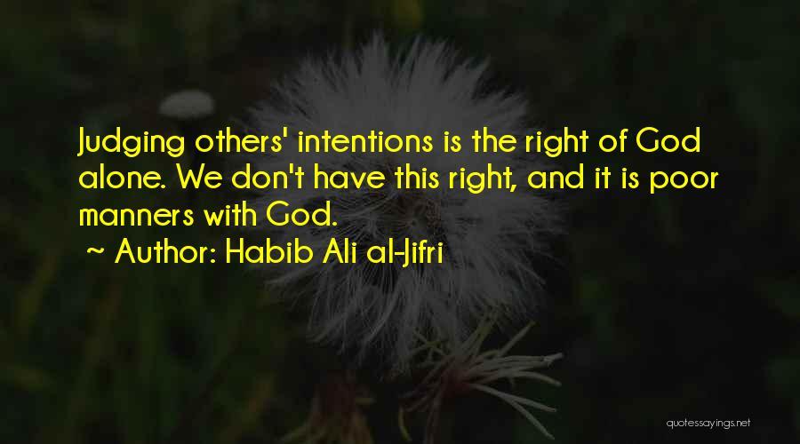 Habib Ali Al-Jifri Quotes 1753777