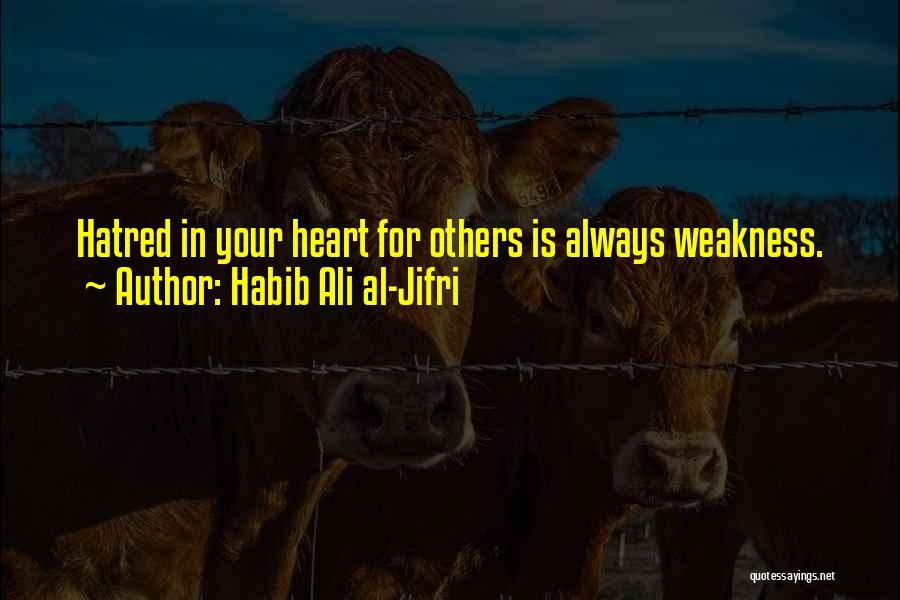 Habib Quotes By Habib Ali Al-Jifri