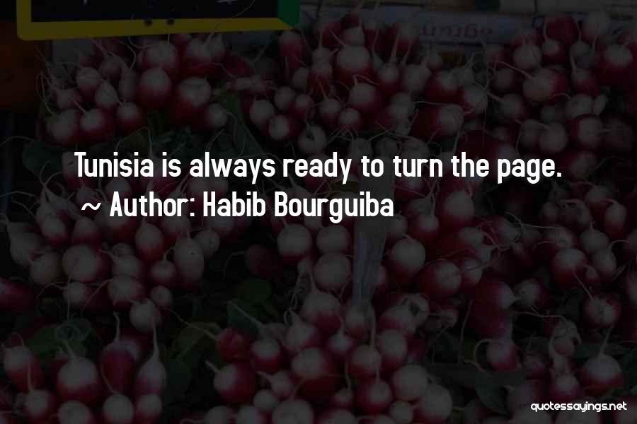 Habib Quotes By Habib Bourguiba