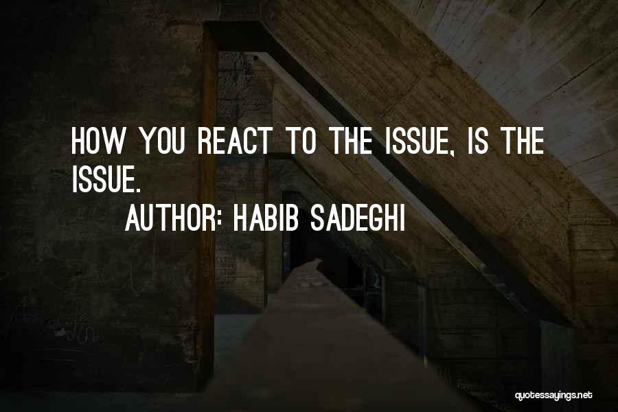 Habib Quotes By Habib Sadeghi
