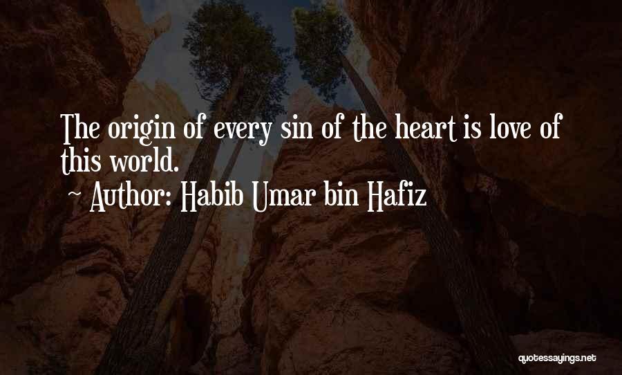 Habib Quotes By Habib Umar Bin Hafiz