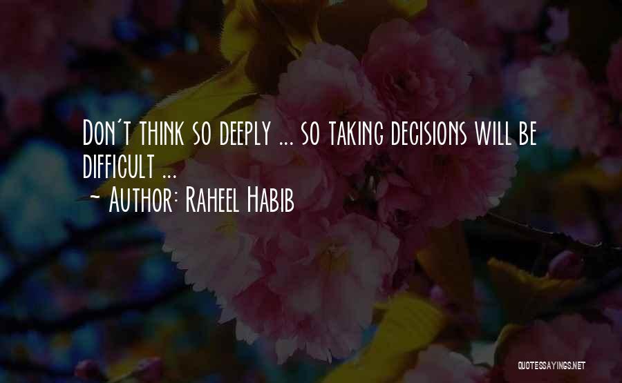 Habib Quotes By Raheel Habib