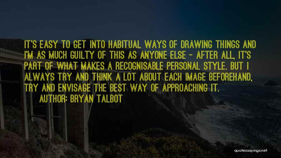 Habitual Quotes By Bryan Talbot