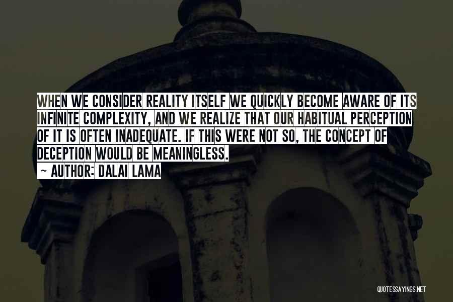 Habitual Quotes By Dalai Lama