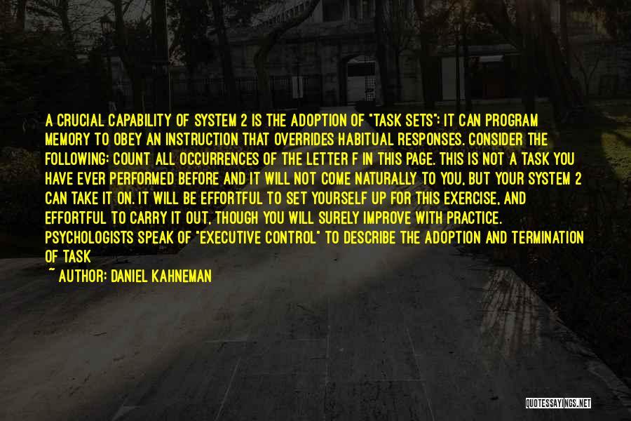 Habitual Quotes By Daniel Kahneman