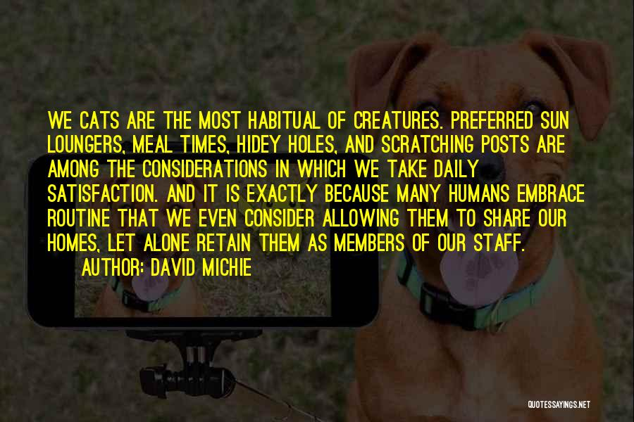 Habitual Quotes By David Michie