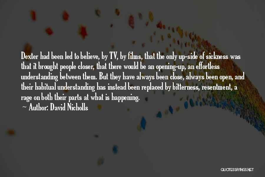 Habitual Quotes By David Nicholls