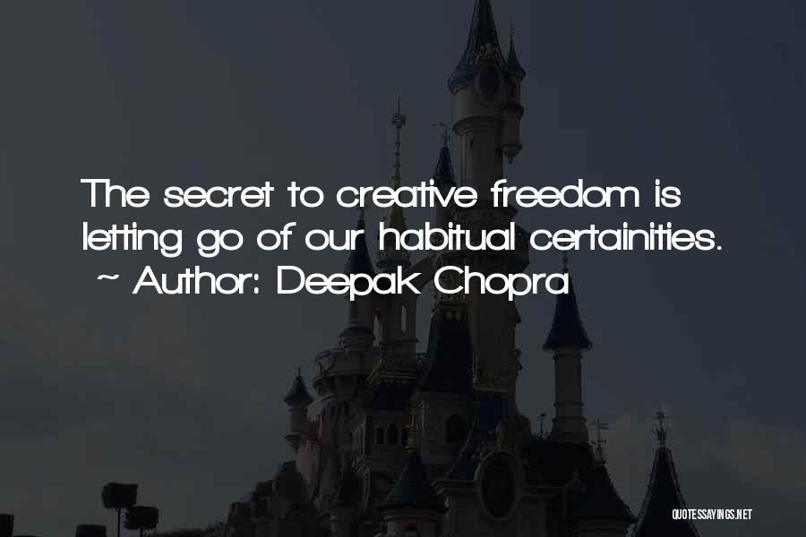 Habitual Quotes By Deepak Chopra