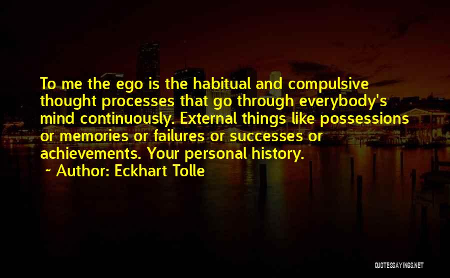 Habitual Quotes By Eckhart Tolle