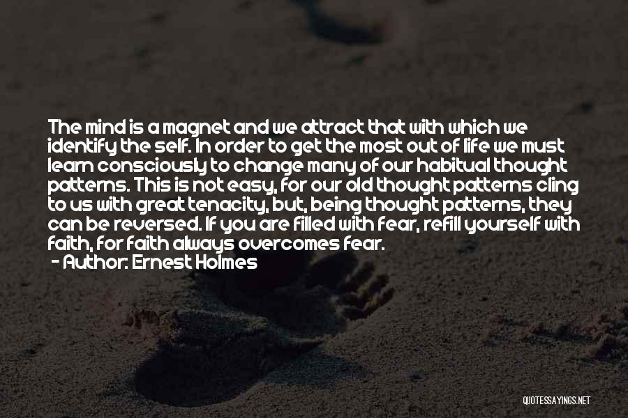 Habitual Quotes By Ernest Holmes