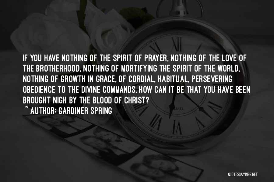 Habitual Quotes By Gardiner Spring