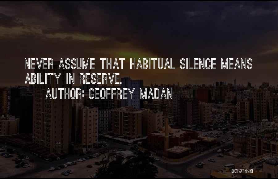 Habitual Quotes By Geoffrey Madan