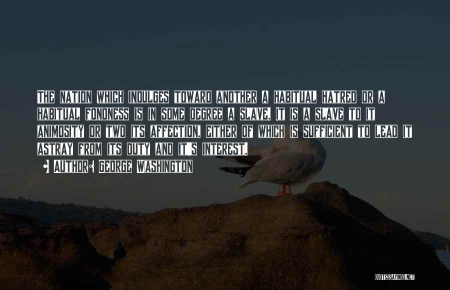 Habitual Quotes By George Washington