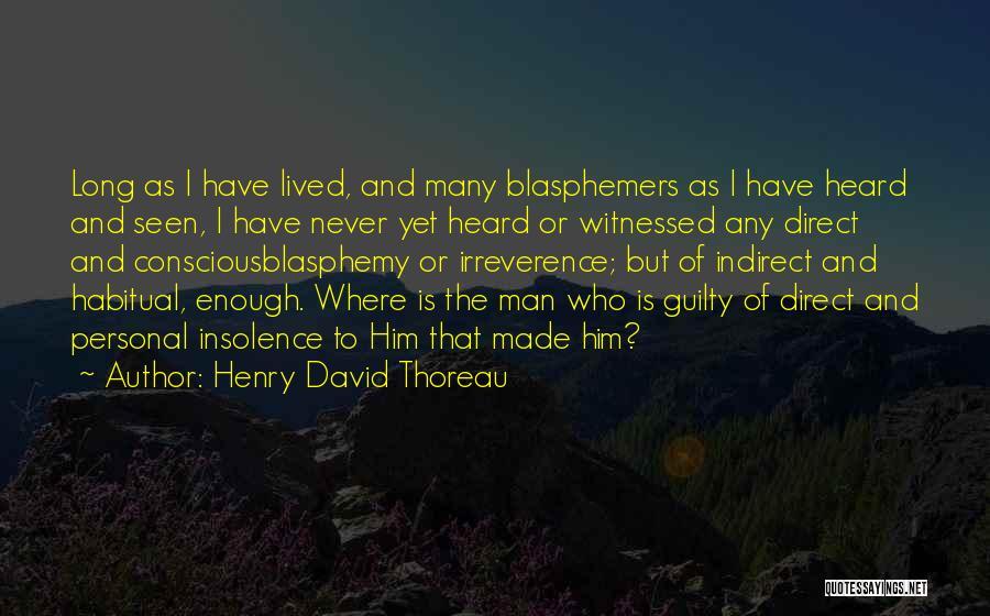 Habitual Quotes By Henry David Thoreau