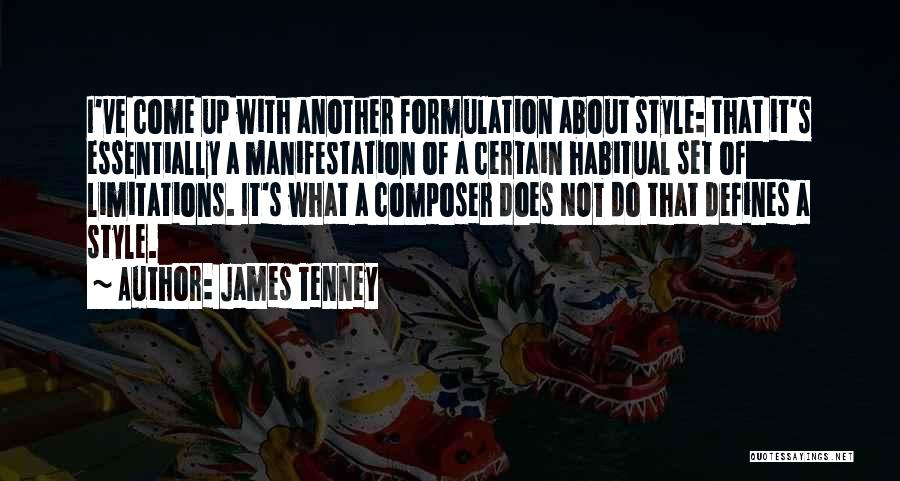 Habitual Quotes By James Tenney