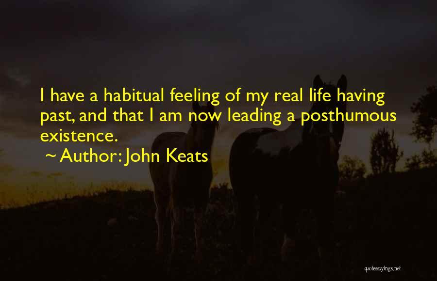 Habitual Quotes By John Keats