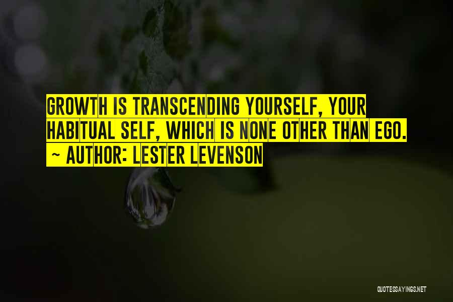 Habitual Quotes By Lester Levenson