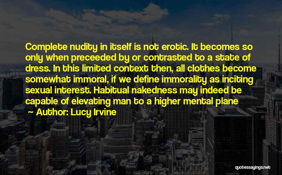Habitual Quotes By Lucy Irvine