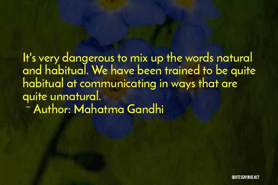 Habitual Quotes By Mahatma Gandhi
