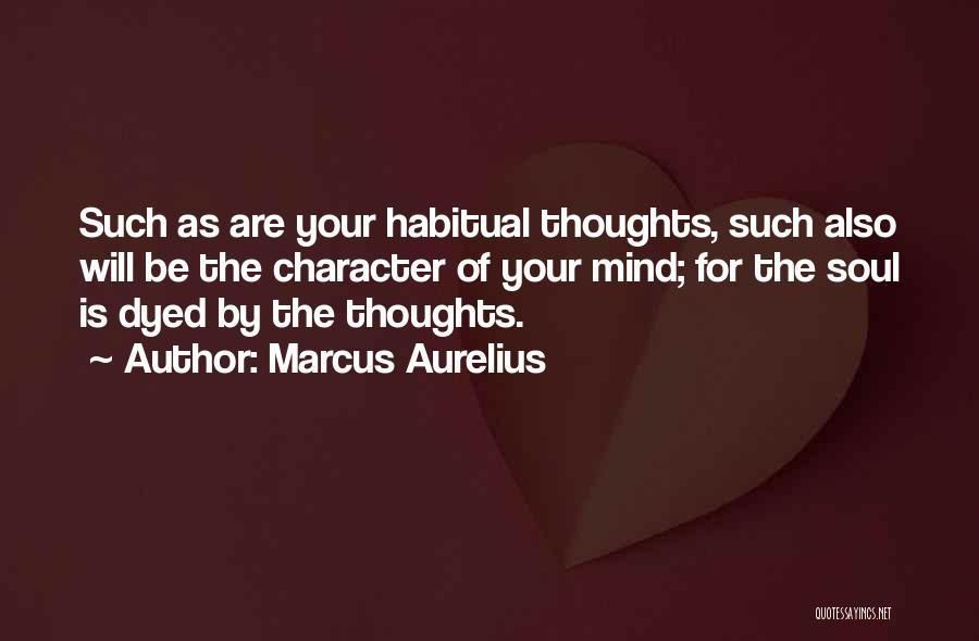 Habitual Quotes By Marcus Aurelius