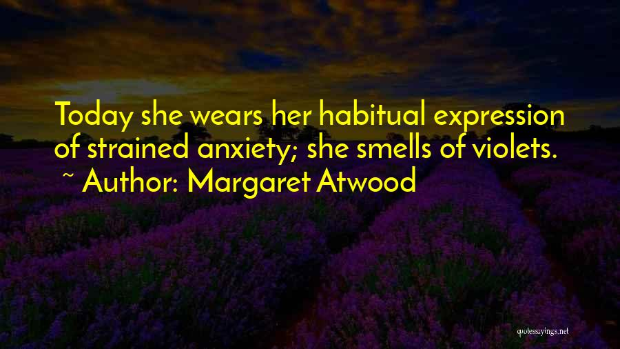 Habitual Quotes By Margaret Atwood
