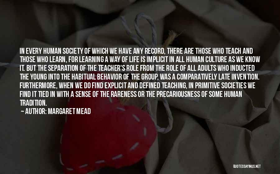 Habitual Quotes By Margaret Mead