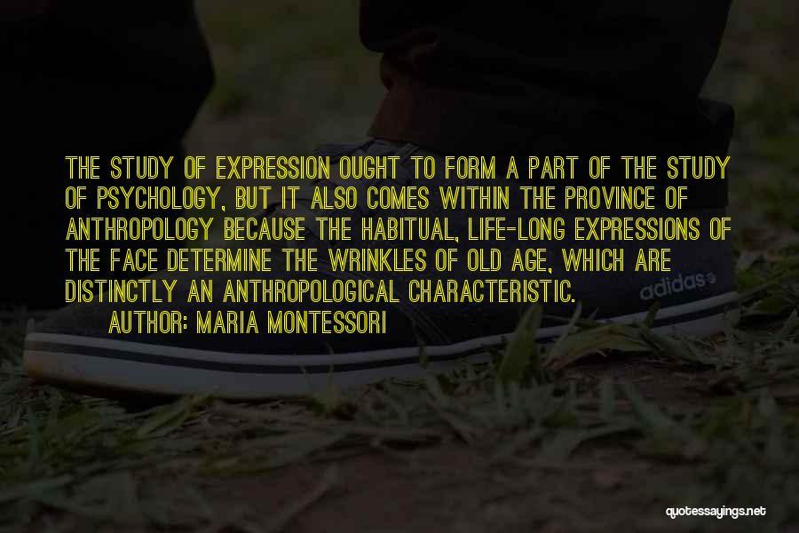 Habitual Quotes By Maria Montessori