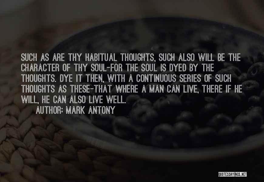 Habitual Quotes By Mark Antony