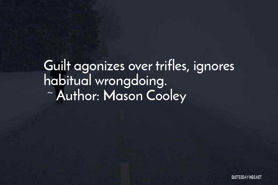 Habitual Quotes By Mason Cooley