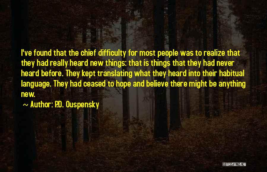 Habitual Quotes By P.D. Ouspensky