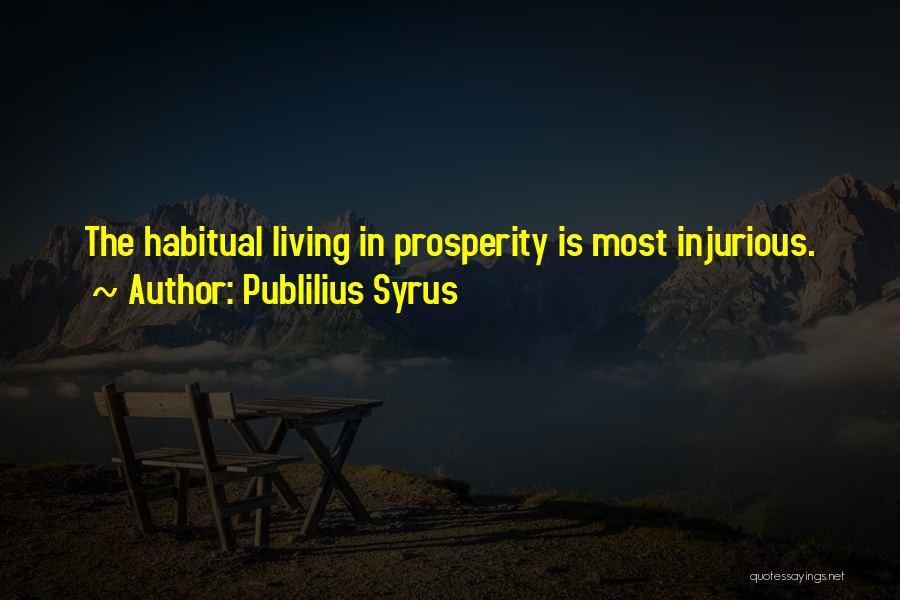 Habitual Quotes By Publilius Syrus