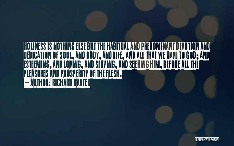 Habitual Quotes By Richard Baxter
