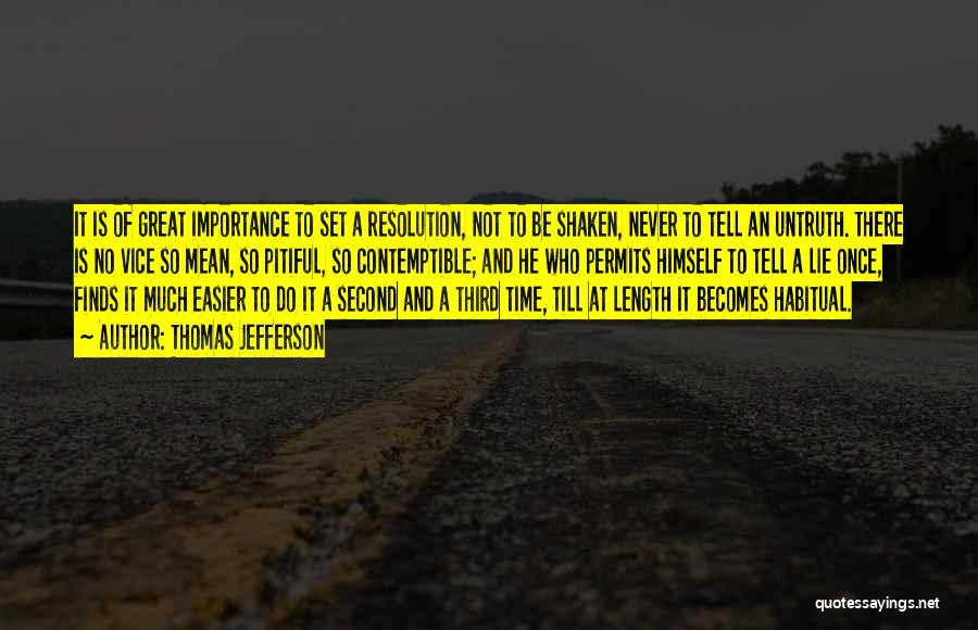 Habitual Quotes By Thomas Jefferson
