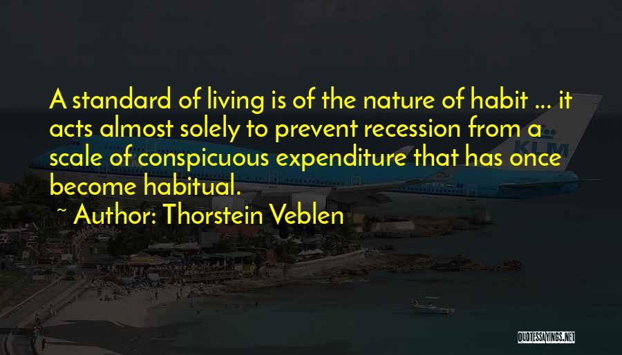 Habitual Quotes By Thorstein Veblen