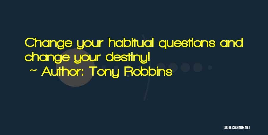Habitual Quotes By Tony Robbins