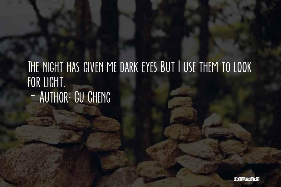 .hack Gu Quotes By Gu Cheng