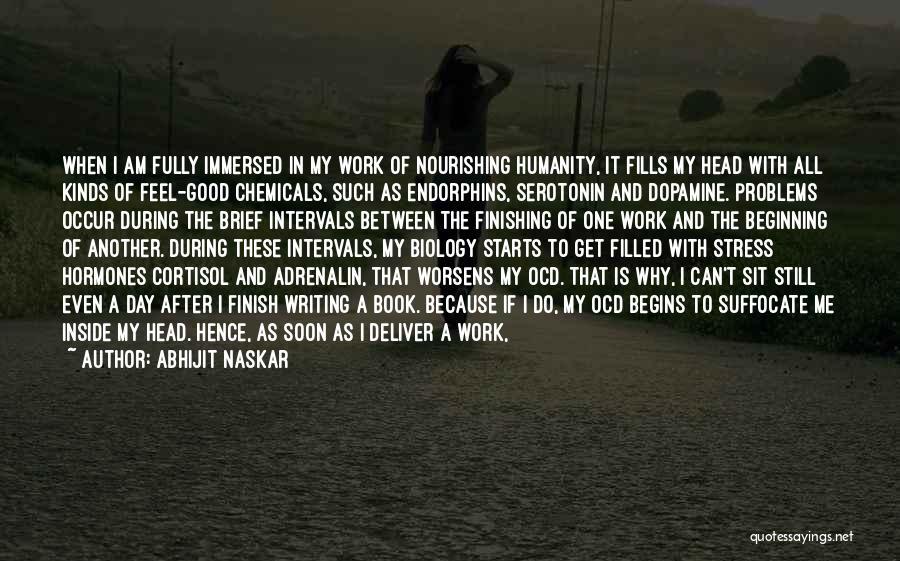 Had A Good Day At Work Quotes By Abhijit Naskar