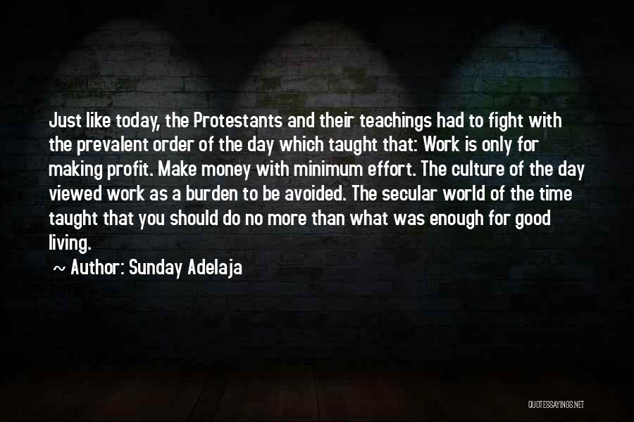 Had A Good Day At Work Quotes By Sunday Adelaja