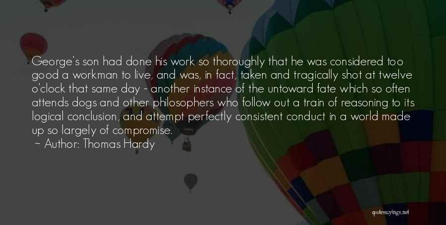 Had A Good Day At Work Quotes By Thomas Hardy