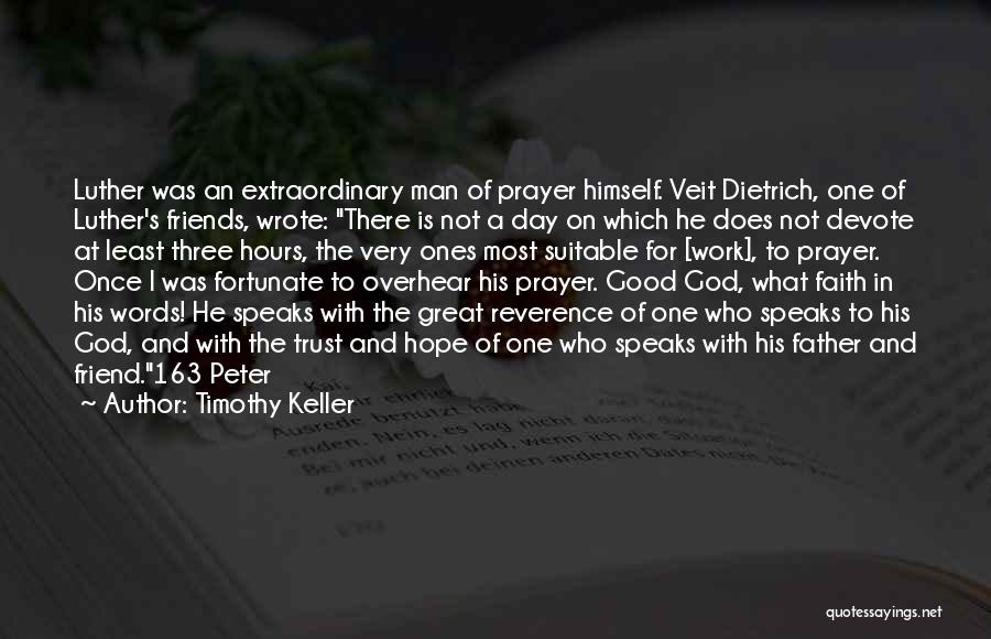 Had A Good Day At Work Quotes By Timothy Keller