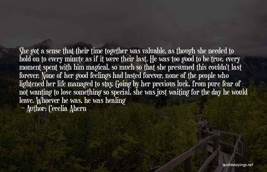 Had A Good Day With Him Quotes By Cecelia Ahern