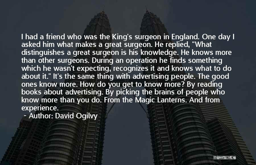 Had A Good Day With Him Quotes By David Ogilvy