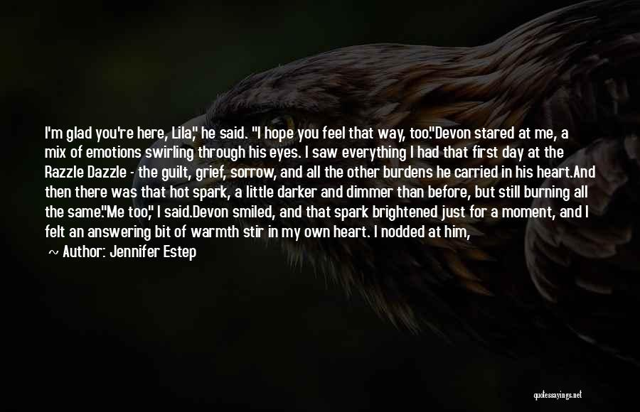 Had A Good Day With Him Quotes By Jennifer Estep