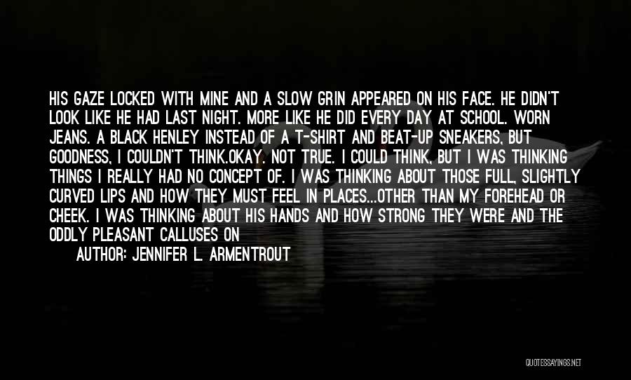 Had A Good Day With Him Quotes By Jennifer L. Armentrout