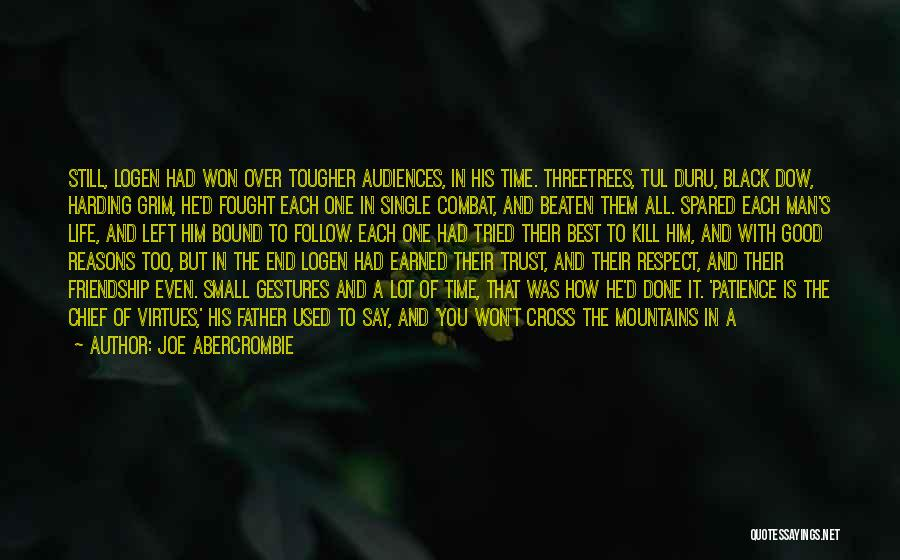 Had A Good Day With Him Quotes By Joe Abercrombie