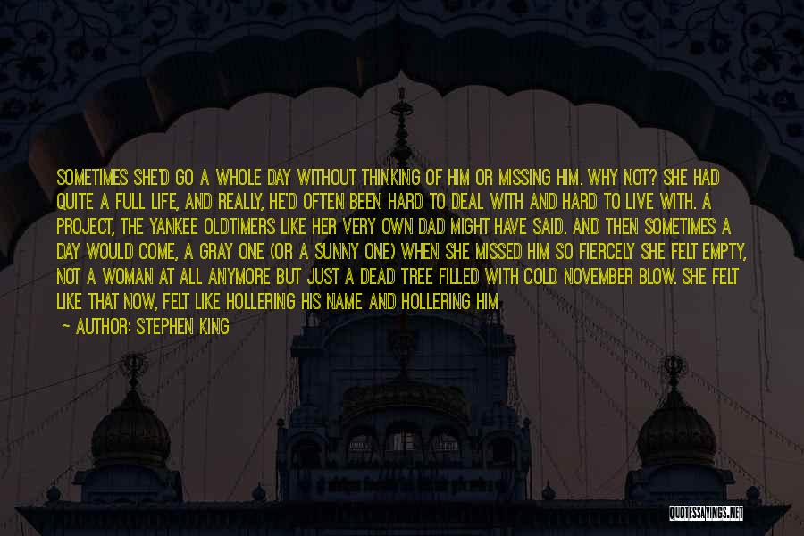 Had A Good Day With Him Quotes By Stephen King