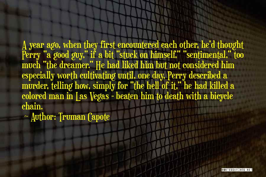 Had A Good Day With Him Quotes By Truman Capote