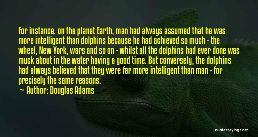 Had A Good Time Quotes By Douglas Adams